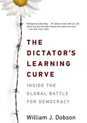 The Dictator's Learning Curve by William J. Dobson (Anchor)